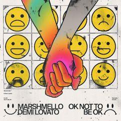 Marshmello, Demi Lovato: OK Not To Be OK