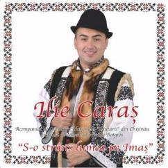 Ilie Caras: Hai flacai, la taraneasca