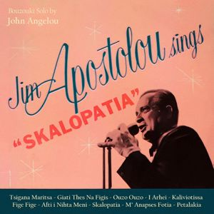 Jim Apostolou: Sings Skalopatia