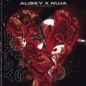 Alisky & NUJA: It's Okay (feat. CRONICLE)