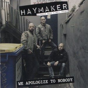Haymaker: We Apologize to Nobody