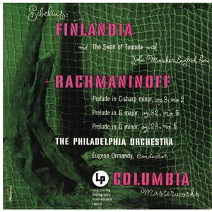 Eugene Ormandy: Sibelius: Finlandia - Rachmaninoff: Préludes (Remastered)