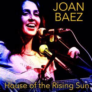 Joan Baez: House of the Rising Sun