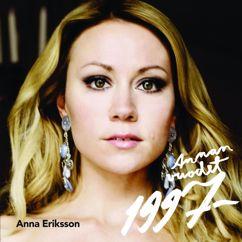 Anna Eriksson: Annan vuodet 1997-2008