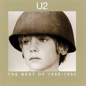 U2: The Best Of 1980-1990 & B-Sides