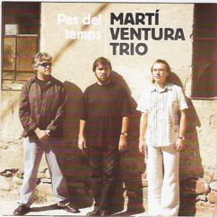 Martí Ventura Trio: My One and Only Love