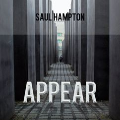 Saul Hampton: Appear