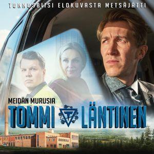 Tommi Läntinen: Meidän murusia