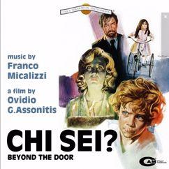 Franco Micalizzi: Chi Sei? (Original Motion Picture Soundtrack)