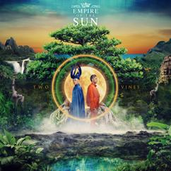 Empire Of The Sun: Two Vines (Deluxe)
