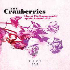 The Cranberries: Live At the Hammersmith Apollo, London 2012