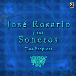 José Rosario y Sus Soneros: José Rosario y Sus Soneros