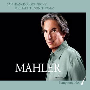 San Francisco Symphony: Mahler: Symphony No. 1