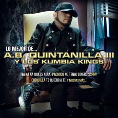 A.B. Quintanilla III Y Los Kumbia Kings: Lo Mejor De...
