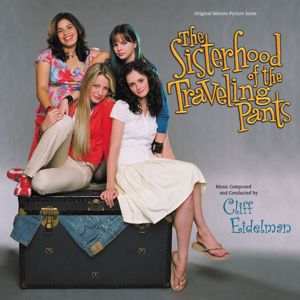 Cliff Eidelman: The Sisterhood Of The Traveling Pants