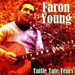 Faron Young: Tattle Tale Tears