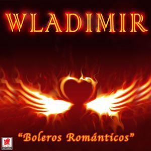 Wladimir: Boleros Románticos