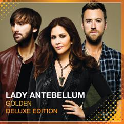 Lady Antebellum: Better Off Now (That You're Gone)