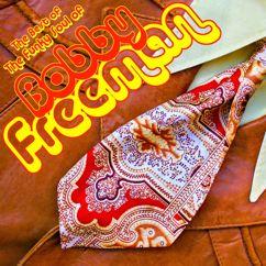 Bobby Freeman: Best Of: The Funky Soul Of Bobby Freeman