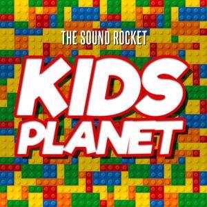 The Sound Rocket: Kids Planet