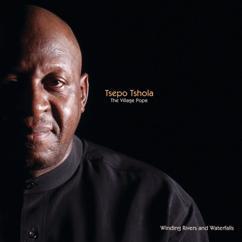 Tsepo Tshola: Winding Rivers And Waterfalls (The Village Pope)