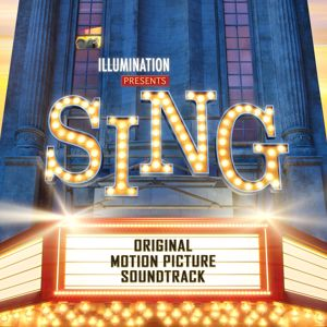 Various Artists: Sing (Original Motion Picture Soundtrack)