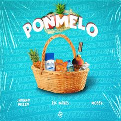Mosby, Jhonny Weezy & Ric Waves: Ponmelo