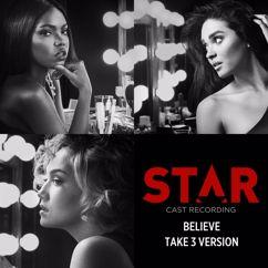 "Star Cast: Believe (Take 3 Version / From ""Star"" Season 2 Soundtrack)"