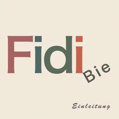 Fidi Bie: Einleitung