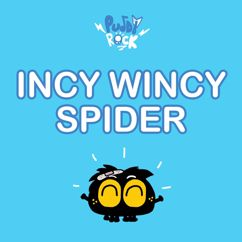 Puddy Rock: Incy Wincy Spider