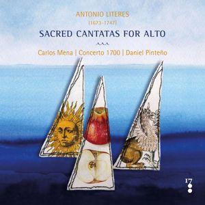 Carlos Mena, Concerto 1700 & Daniel Pinteño: Antonio Literes: Sacred cantatas for alto