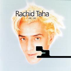Rachid Taha: Boire