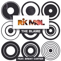 Rik Mol: The Blame (feat. Brent Carter)