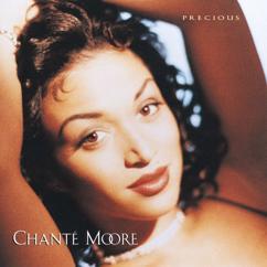 Chanté Moore: Precious