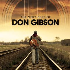 Don Gibson: The Very Best of Don Gibson