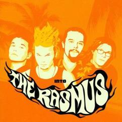 The Rasmus: Into
