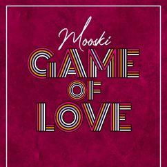 Mooski: Game Of Love