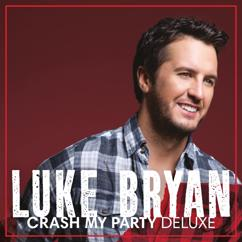 Luke Bryan: What Is It With You