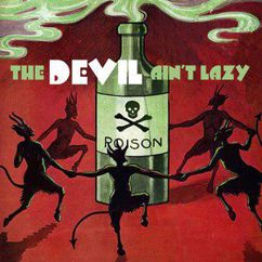 Various Artists: The Devil Ain't Lazy