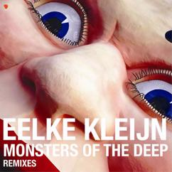 Eelke Kleijn: Monsters of the Deep (Remixes)