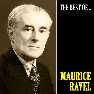 Maurice Ravel: The Best of Ravel (Remastered)