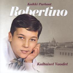 Robertino: Kaikki Parhaat - Kultaiset Vuodet