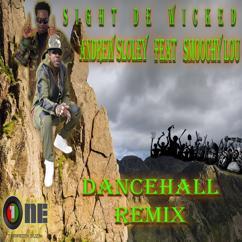 Andrew Sloley: Sight De Wicked(Dancehall Remix)