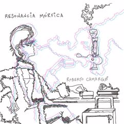 Roberto Camargo: Resonancia Mórfica
