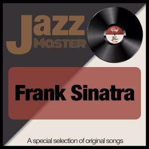 Frank Sinatra: Jazz Master