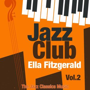Ella Fitzgerald: Jazz Club, Vol. 2