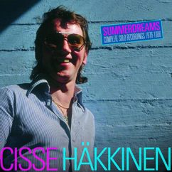 Cisse Häkkinen: Summerdreams: Complete Solo Recordings 1976-1986