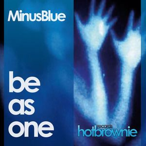 Minus Blue: Be As One