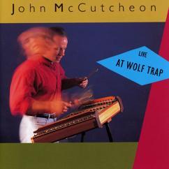 John McCutcheon: High Hearts (Live At The Barns Of Wolf Trap / 1990 & 1991)