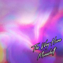 Monachoff: The Way Home